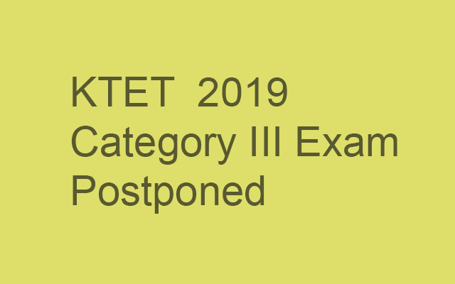 KTET Category III Exam postponed