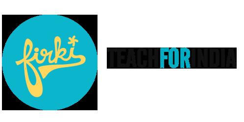Firki and Teach for India