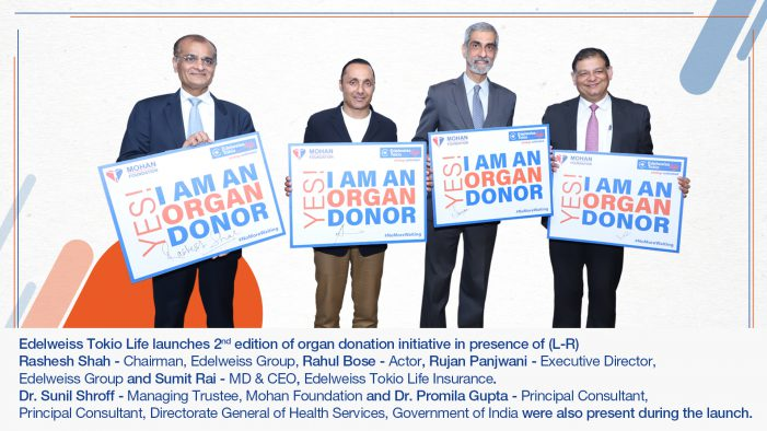 Edelweiss Tokio Life unveils educational program for organ donation in 2nd edition of #NoMoreWaiting initiative